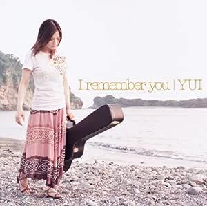 I remember you (初回限定盤)(DVD付)