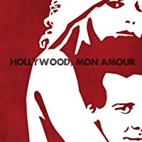 Hollywood Mon Amour