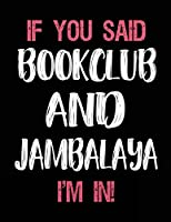 If You Said Bookclub And Jambalaya I'm In: Bookclub Sketch Draw and Doodle