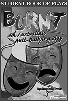 Burnt: A Student Book of Plays by [Davis, Stephen, Cassidy, Howard, Watts, Vivienne]