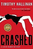Crashed (A Junior Bender Mystery)