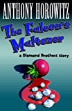 The Falcon's Malteser (Diamond Brothers Story)