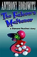 Falcon's Malteser (A Diamond Brothers Story)