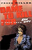 Dame to Kill For: A Tale From Sin City