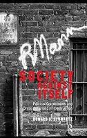 Society Against Itself: Political Correctness and Organizational Self-Destruction