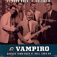 EL VAMPIRO: EL PASO ROCK VOLUME 8 [LP] [12 inch Analog]