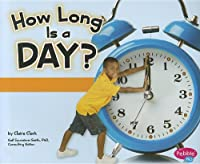 How Long Is a Day? (The Calendar)