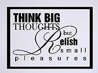 "Vinylsay 0871.Think-M.Black -15x11 Think Big Thoughts but Relish Small Pleasures Wall Decal, 15""x 11%・・橸セ鯉セ橸セ呻スク・ォ・ー・・, Matte Black [並行輸入品]"
