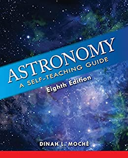 [Moché, Dinah L.]のAstronomy: A Self-Teaching Guide, Eighth Edition (English Edition)