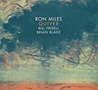 Quiver by Ron Miles (2012-10-09)