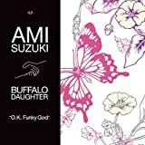 O.K.Funky God / 鈴木亜美 joins Buffalo Daughter
