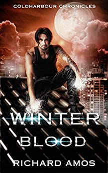 Winter Blood: an MM Urban Fantasy Novel (Coldharbour Chronicles Book 4) by [Amos, Richard]
