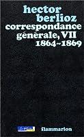 Correspondance generale de berlioz t.7 1864-1869