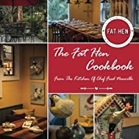 The Fat Hen Cookbook: Celebrating French Lowcountry Cuisine [並行輸入品]