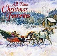 All Time Christmas Favorites 1