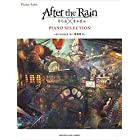 ピアノソロ After the Rain PIANO SELECTION ―arranged by 事務員G―