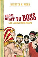 From Brat to Boss: Life Lessons from Joseph