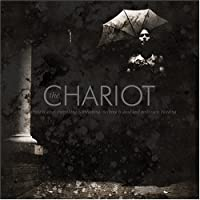 Everything is Alive, Everything is Breathing, Nothing is Dead & Nothing is Bleeding by The Chariot