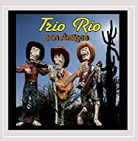 Trio Rio Con Amigos