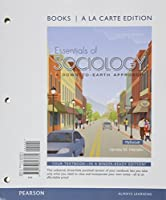 Essentials of Sociology: A Down-to-Earth Approach, a la Carte Edition; REVEL for Essentials of Sociology: A Down-to-Earth Approach -- Access Card; Learning Catalytics -- Valuepack Access Card (11th Edition)