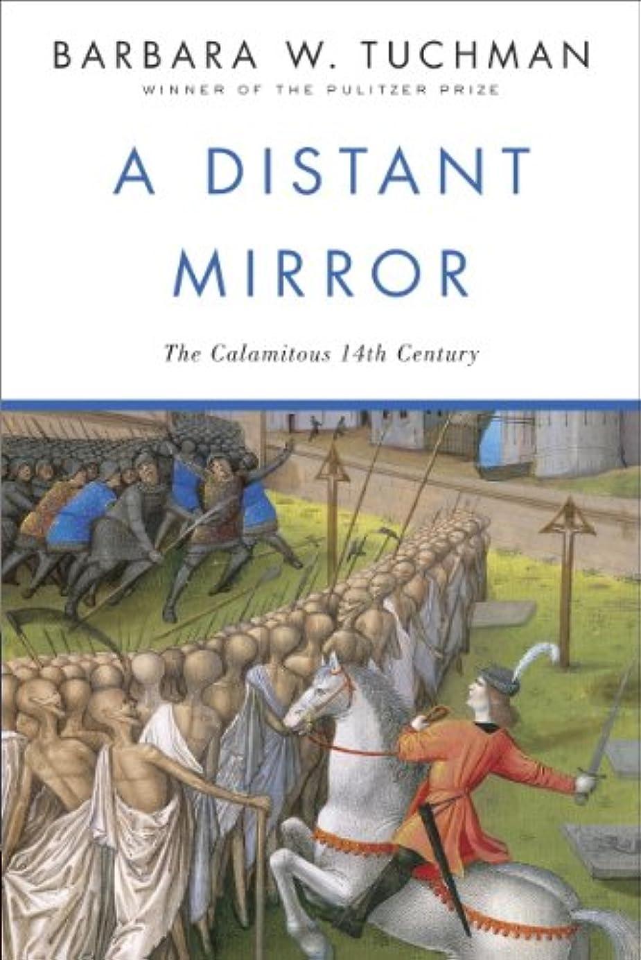 水曜日ベスビオ山鬼ごっこA Distant Mirror: The Calamitous 14th Century (English Edition)