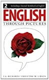 English Through Pictures: Book 2 and a Second Workbook of English (English Throug Pictures)