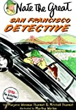 Nate the Great and the San Francisco Detective (Nate the Great Detective Stories)