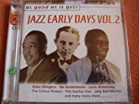 As Good As It Gets: Jazz Early Days 2