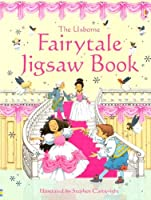 The Usborne Fairytale Jigsaw Book