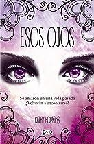 Esos Ojos/ Love At Second Sight