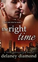 The Right Time (Love Unexpected)