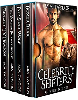Celebrity Shifters Shifter Box Set by [Taylor, Mia]
