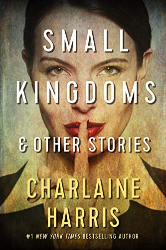 Small Kingdoms and Other Stories (English Edition)