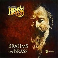Brahms on Brass by Canadian Brass (2011-09-13)