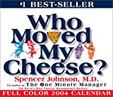 Who Moved My Cheese?: 2004 Day-to-Day Calendar