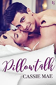 Pillowtalk: A Novel by [Mae, Cassie]