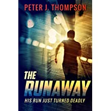 The Runaway: An action packed crime thriller