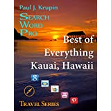 Kauai Hawaii – The Best of Everything - Search Word Pro (Travel Series) (English Edition)