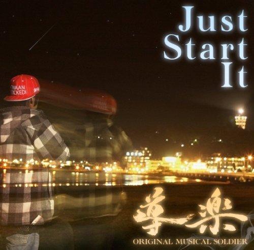 Just Start It