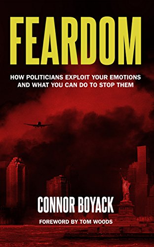 Feardom: How Politicians Exploit Your Emotions and What You Can Do to Stop Them (English Edition)の詳細を見る