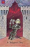 Hamlet (Shakespeare Stories)