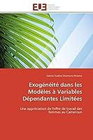 Exogénéité Dans Les Modèles À Variables Dépendantes Limitées (Omn.Univ.Europ.)