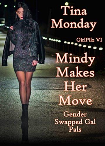 Mistress Mindy Makes Her Move: Gender Sw...