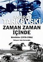 Zaman Zaman Icinde - Guenluekler 1970-1986
