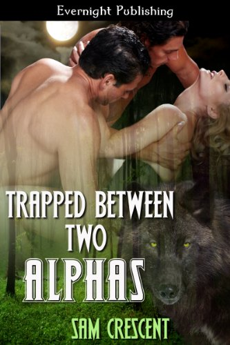 Download Trapped Between Two Alphas (English Edition) B00CIFUBQI