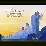 Debussy: Songs Vol 3
