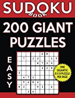 Sudoku Book 200 Easy Giant Puzzles: Sudoku Puzzle Book with One Gigantic Puzzle Per Page, One Level of Difficulty
