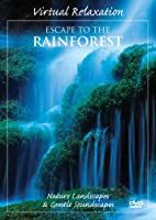 Virtual Relaxation: Escape to the Rainforest [DVD]
