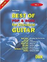 Best Of Pop & Rock for Classical Guitar 2: Die umfassende Sammlung mit starken Interpreten