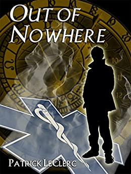Out of Nowhere (The Immortal Vagabond Healer Book 1) by [LeClerc, Patrick]